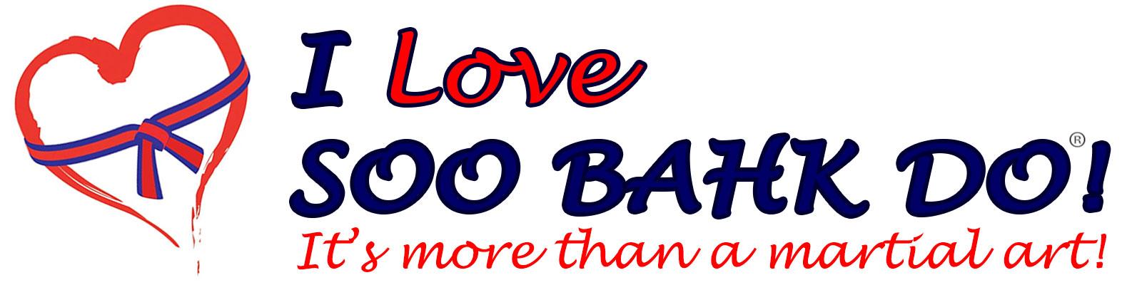 I Love Soo Bahk Do!
